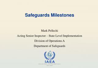Safeguards Milestones