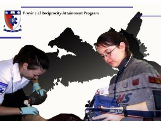 Provincial Reciprocity Attainment Program