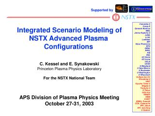 C. Kessel and E. Synakowski Princeton Plasma Physics Laboratory For the NSTX National Team