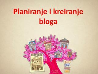 Planiranje i kreiranje bloga