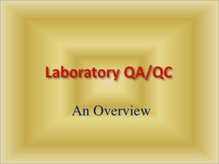Laboratory QA/QC
