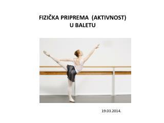 Fizička priprema  (aktivnost) u baletu