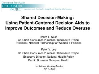 Shared Decision-Making:  Using Patient-Centered Decision Aids to Improve Outcomes and Reduce Overuse