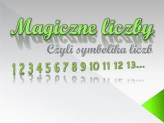 Magiczne liczby