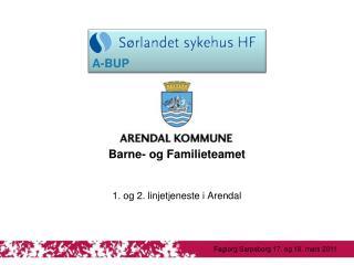 1. og 2. linjetjeneste i Arendal