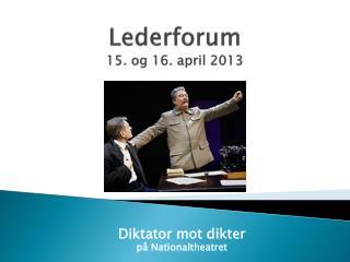 Lederforum  15. og 16. april 2013