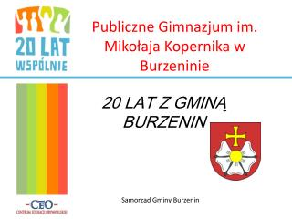 Publiczne Gimnazjum im. Mikołaja Kopernika w Burzeninie