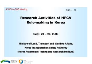 Research Activities of HFCV  Rule-making in Korea