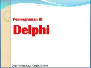 Pemrograman III  Delphi