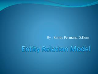 Entity Relation Model