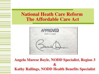 National  Heath Care Reform  The  Affordable  Care Act