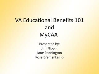 VA Educational Benefits 101 and  MyCAA