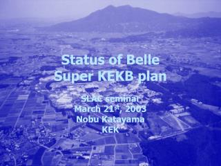 Status of Belle Super KEKB plan