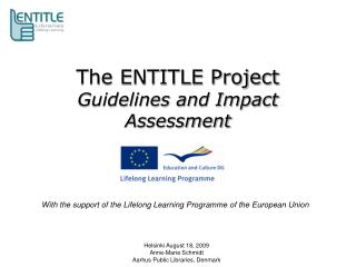 The ENTITLE Project  Guidelines and Impact Assessment