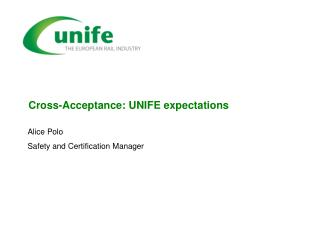 Cross-Acceptance: UNIFE expectations