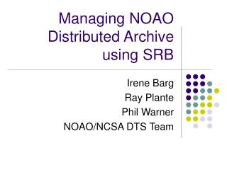 Managing NOAO Distributed Archive using SRB