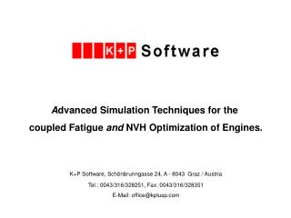 A dvanced Simulation Techniques for the  coupled Fatigue  and  NVH Optimization of Engines.