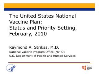 The United States National Vaccine Plan: Status and Priority Setting, February, 2010