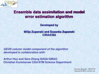 Ensemble data assimilation and model error estimation algorithm Developed by