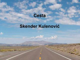 Cesta Skender Kulenović
