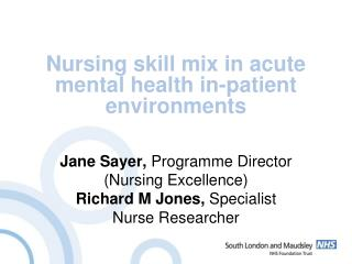 Nursing skill mix in acute mental health in-patient environments