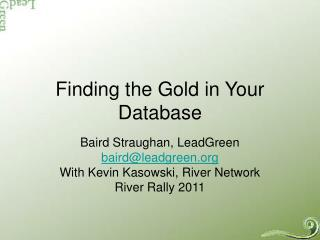 Finding the Gold in Your Database
