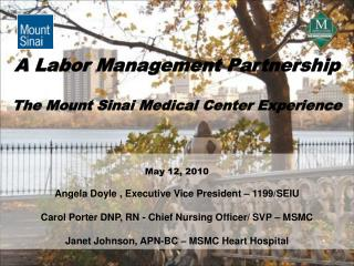 A Labor Management Partnership The Mount Sinai Medical Center Experience
