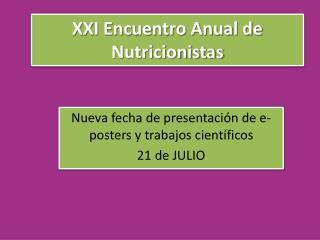XXI Encuentro Anual de Nutricionistas