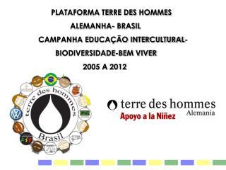 PLATAFORMA TERRE DES HOMMES