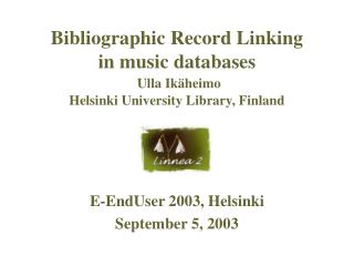 E-EndUser 2003, Helsinki September 5, 2003