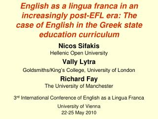 Nicos Sifakis Hellenic Open University Vally Lytra Goldsmiths/King's College, University of London