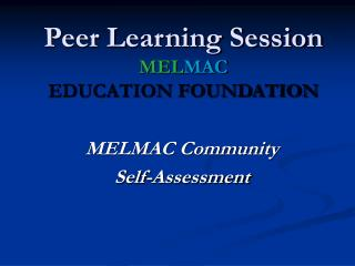 Peer Learning Session MEL MAC  EDUCATION FOUNDATION