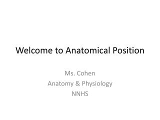 Welcome to Anatomical Position