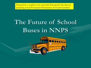 The Future of School Buses in NNPS