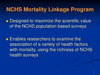 NCHS Mortality Linkage Program
