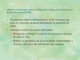 Dos valores básicos que constituyen los cimientos éticos de SALUD 21