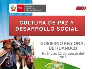 CULTURA DE PAZ Y DESARROLLO SOCIAL