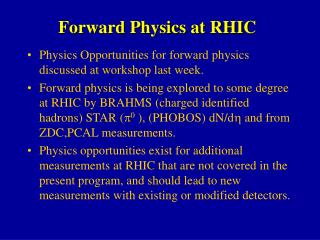 Forward Physics at RHIC