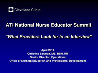 """ATI National Nurse Educator Summit """"What Providers Look for in an Interview"""""""