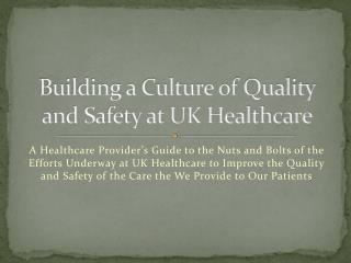 Building a Culture of Quality and Safety at UK Healthcare