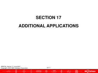 SECTION 17 ADDITIONAL APPLICATIONS