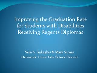 Vera A. Gallagher  Mark Secaur Oceanside Union Free School District