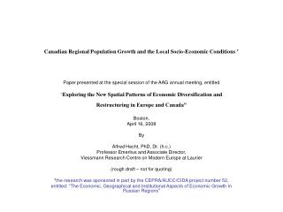 Canadian Regional Population Growth and the Local Socio-Economic Conditions *