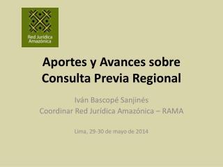 Aportes y Avances sobre Consulta Previa Regional