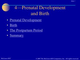4—Prenatal Development  and Birth