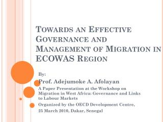 Towards an Effective Governance and Management of Migration in ECOWAS Region
