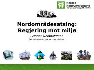 Nordområdesatsing: Regjering mot miljø