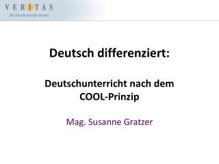 Deutsch differenziert: Deutschunterricht nach dem  COOL-Prinzip