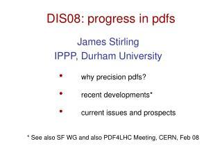 DIS08: progress in pdfs