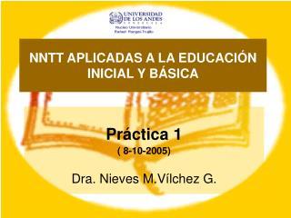 NNTT APLICADAS A LA EDUCACIÓN INICIAL Y BÁSICA